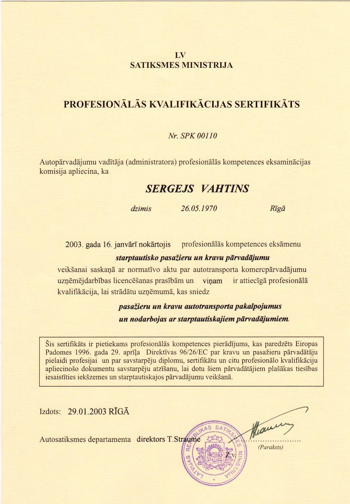 Profesionālās kvalifikācijas sertifikāts